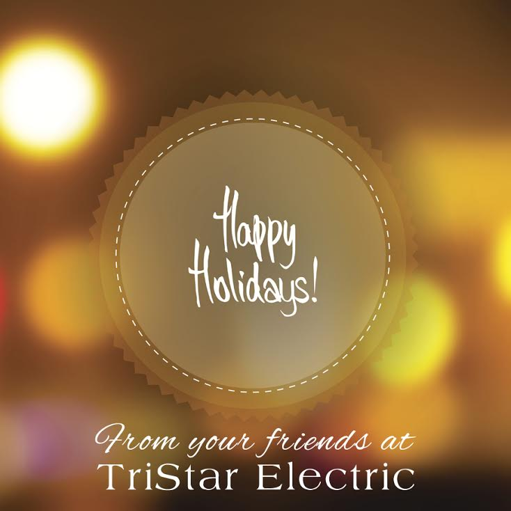 Happy Holidays from TriStar Electric